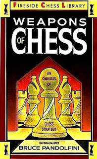 Weapons of Chess by Bruce Pandolfini