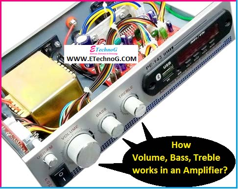Volume, Bass, Treble in Audio Amplifier