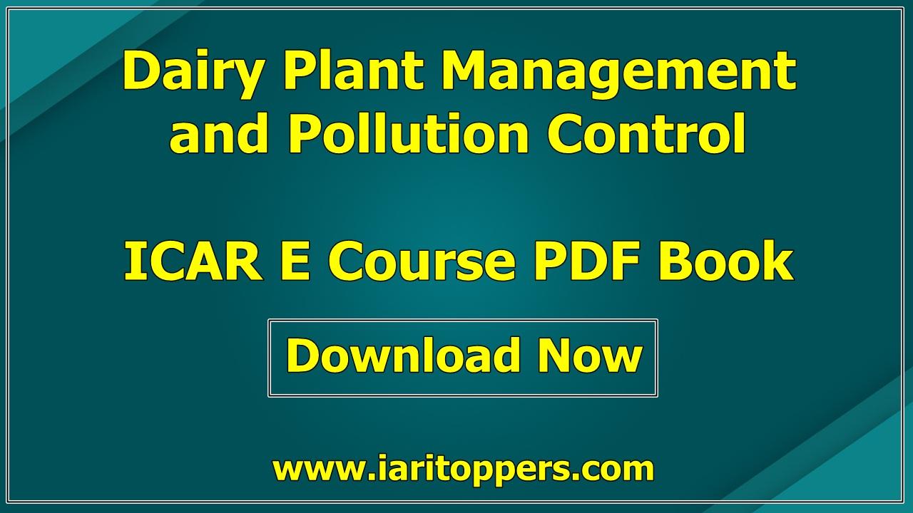 Dairy Plant Management and Pollution Control ICAR e course PDF Download E Krishi Shiksha