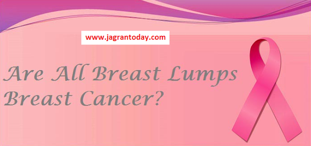Breast Lump Can be a Cancer