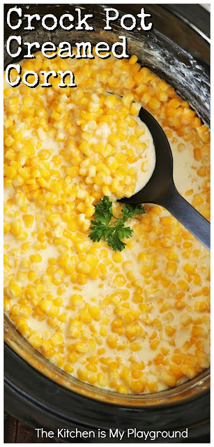 Crock Pot Creamed Corn ~ The BEST easy slow cooker creamed corn! Whether it's for a family get-together, Thanksgiving dinner, or anytime your creamed corn craving hits, this recipe is absolutely delicious -- and absolutely about as easy as can be to make.  Whip up a tasty batch with just 5 simple ingredients and all of about 5 minutes hands-on prep time. #creamedcorn #crockpotcreamedcorn #slowcookercreamedcorn #Thanksgivingsides  www.thekitchenismyplayground.com