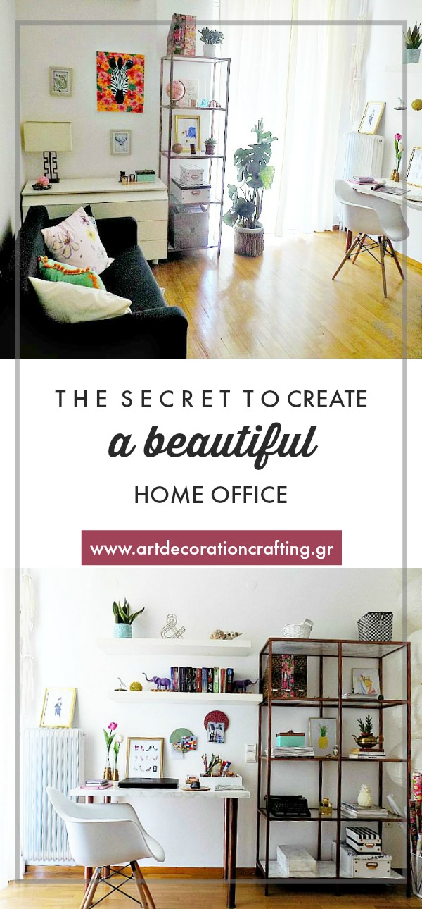 The secret to create a beautiful home office