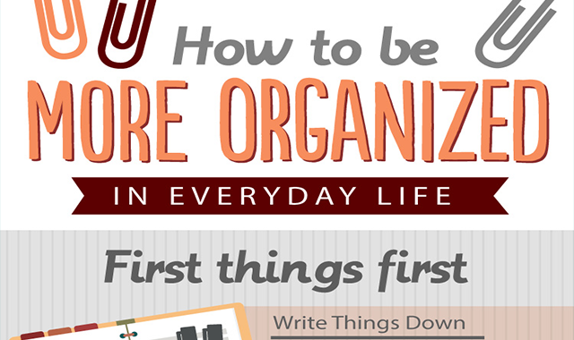 How to Be More Organized in Everyday Life #infographic