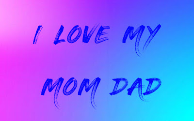 Top 10 good images I love my mom dad pictures, greetings for whatsapp - bestwishespics