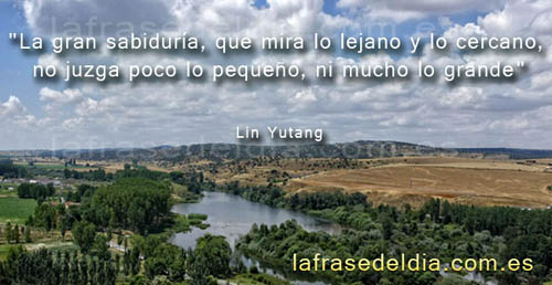 Frases sobre sabiduría, Lin Yutang