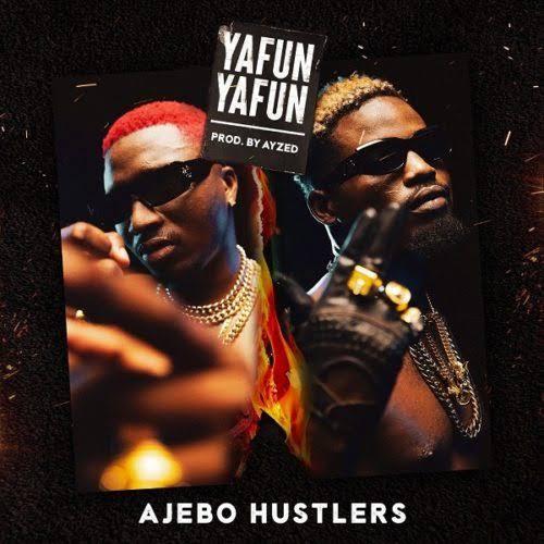 Ajebo Hustlers - Yafun Yafun (Official audio ) ( 160kbps ).mp3