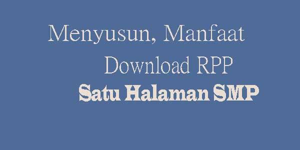 Menyusun RPP 1 lembar SMP Begini Cara dan Manfaatnya