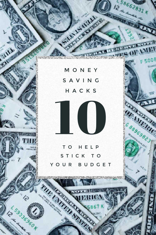 MONEY SAVING HACKS TO STICK TO YOUR BUDGET