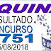 Resultado da Quina concurso 4751 (15/08/2018)