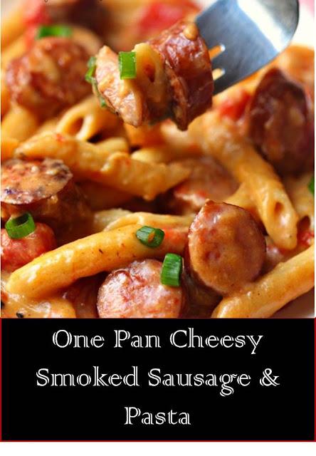 One Pan Cheesy Smoked Sausage & Pasta #OnePan #Cheesy #Smoked #Sausage #Pasta