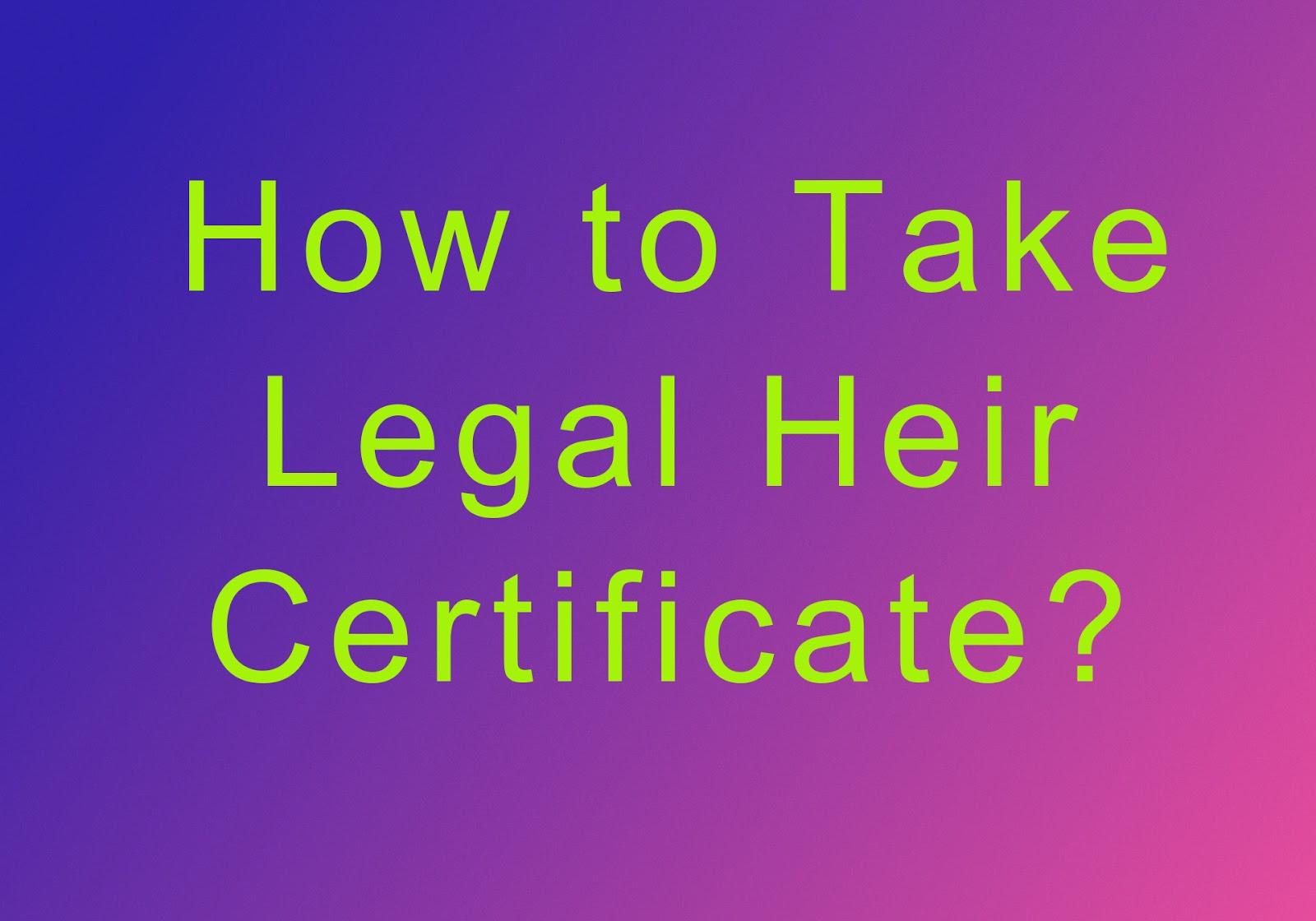 Legal Heir Certificate Format I download copy