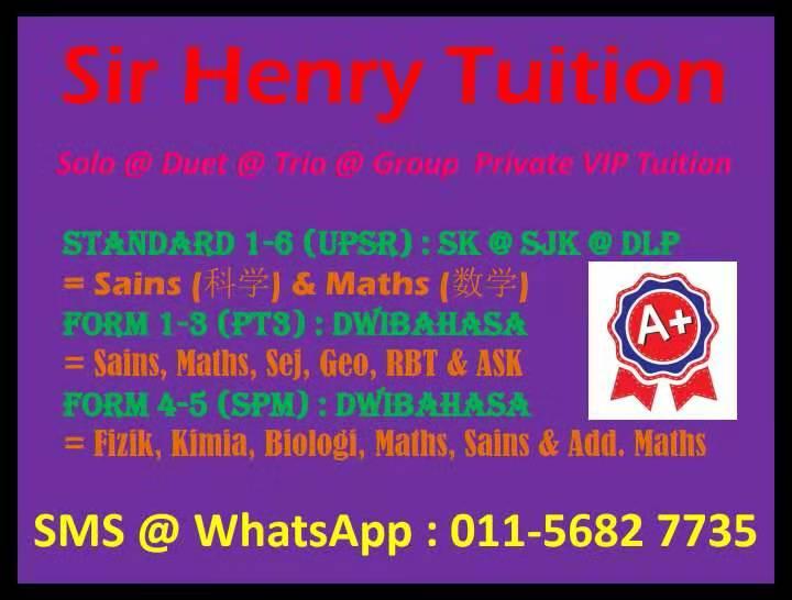 Advanced Tutor of Sci, Phy, Chem & Bio-Sir Henry