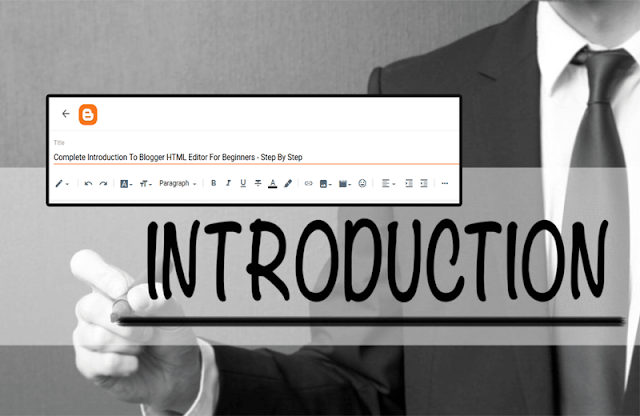 Complete Introduction To Blogger HTML Editor For Beginners - Step By Step 0