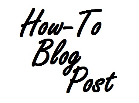 How-To Blog Post