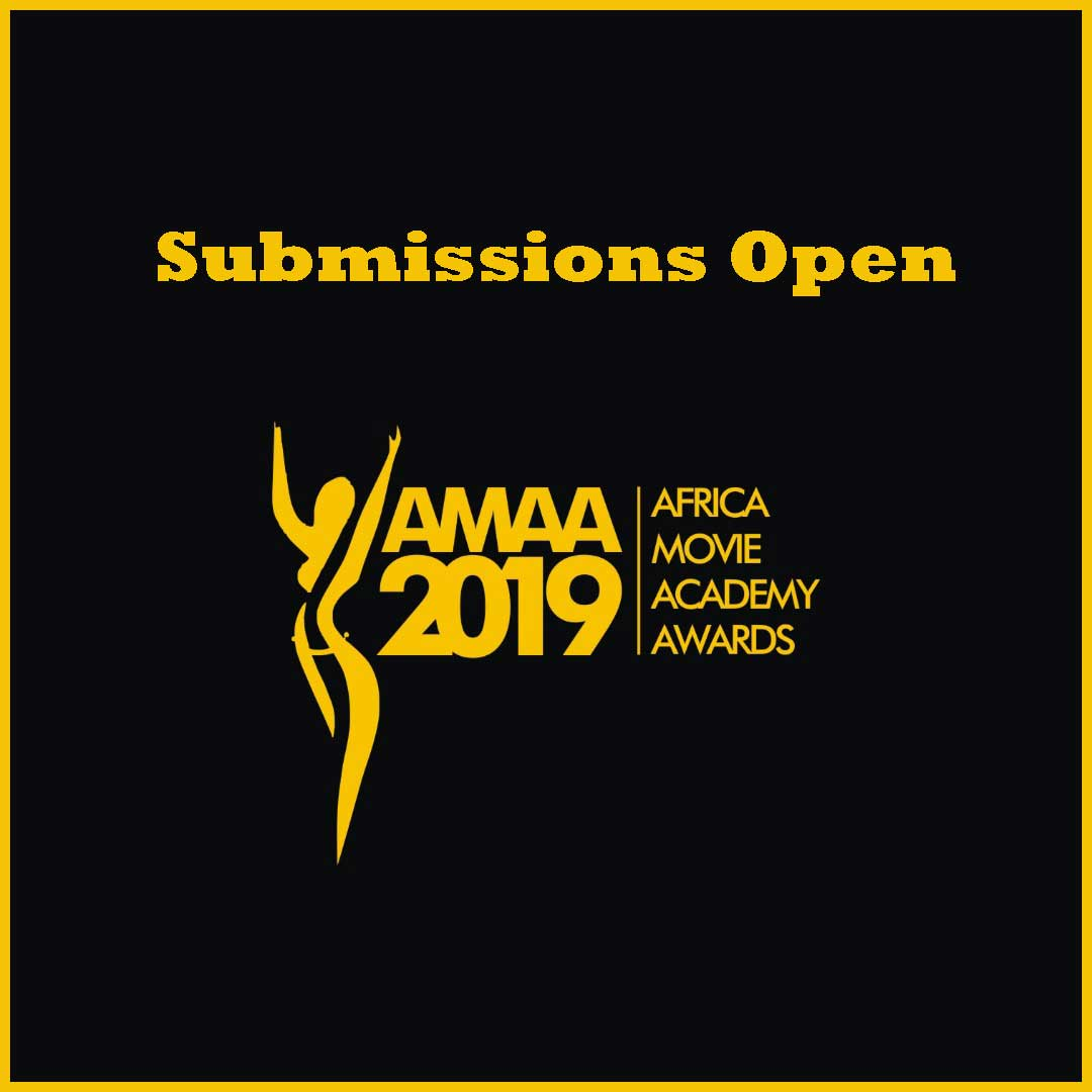 AMAA Africa Movie Academy Awards 2019 Submissions Open