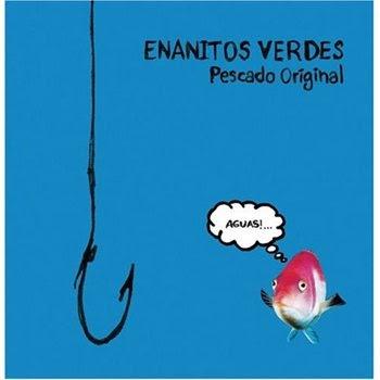 Enanitos Verdes Pescado Original 45 Frases De Canciones
