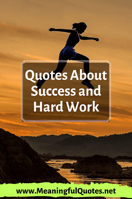 Famous Quotes About Success And Hard Work