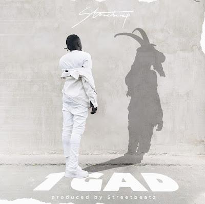 Stonebwoy - 1GAD (Prod. By StreetBeatz - Audio MP3)