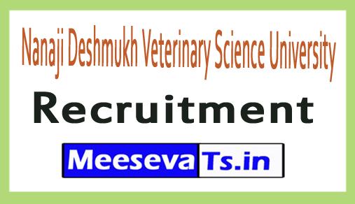 Nanaji Deshmukh Veterinary Science University NDVSU Recruitment