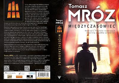 """Tomasz Mróz """"Międzyczasowiec"""""""