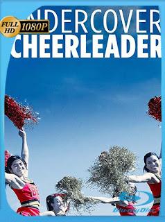 Porrista Encubierta (Undercover Cheerleader) (2019) HD [1080p] Latino [GoogleDrive] SilvestreHD