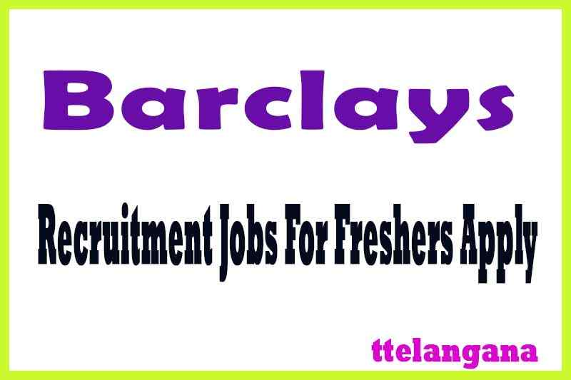 Barclays Recruitment Jobs For Freshers Apply