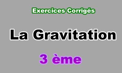 Exercices Corrigés sur la Gravitation 3eme en PDF