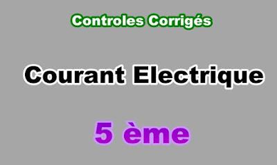 Controles Corrigés de Courant Electrique 5eme en PDF