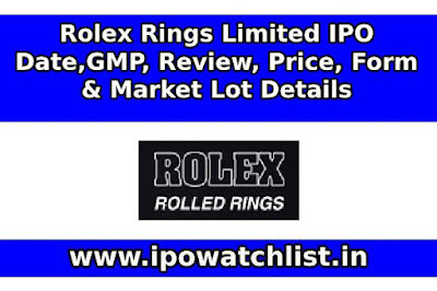 Rolex Rings Limited IPO detail