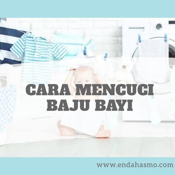 Tips Cara Mencuci Baju Bayi