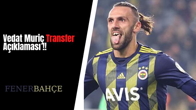 Vedat Muriç Transfer Açıklaması !!