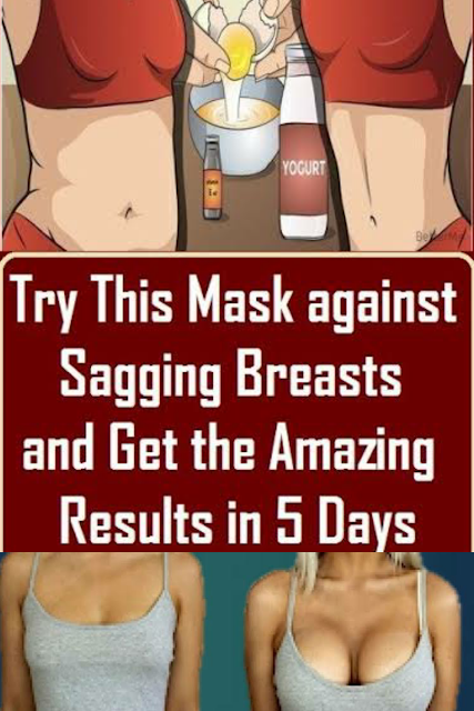 Mask Against Sagging Breasts! Amazing Results After 5 Days!