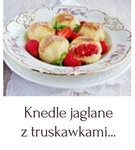 https://www.mniam-mniam.com.pl/2018/04/knedle-jaglane-z-truskawkami.html