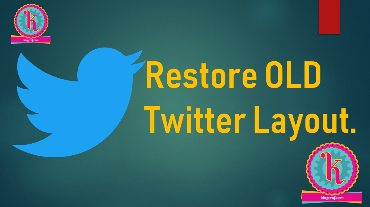 How to Restore Old Twitter Layout  Old Twitter Layout Back