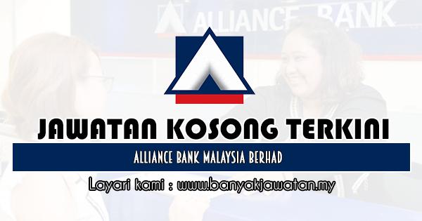 Jawatan Kosong 2019 di Alliance Bank Malaysia Berhad