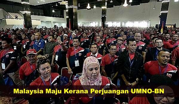 Malaysia Maju Kerana Perjuangan UMNO-BN