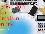 5 Resiko dan Jerat Pinjaman Online Yang Jarang di Sadari