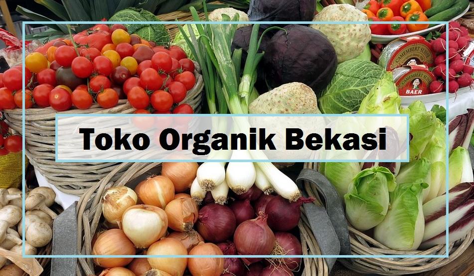 toko organik bekasi
