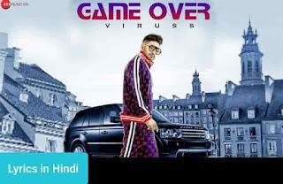 गेम ओवर Game Over Lyrics in Hindi | Viruss