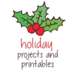 Holiday Projects and Printables