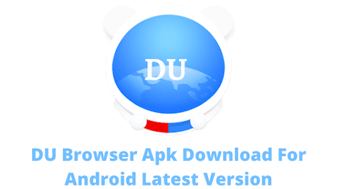 DU Browser Apk Download For Android Latest Version