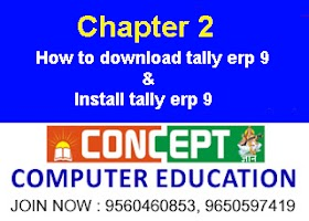 Chapter 2 : How to Download Tally ERP 9 & Install Tally ERP 9