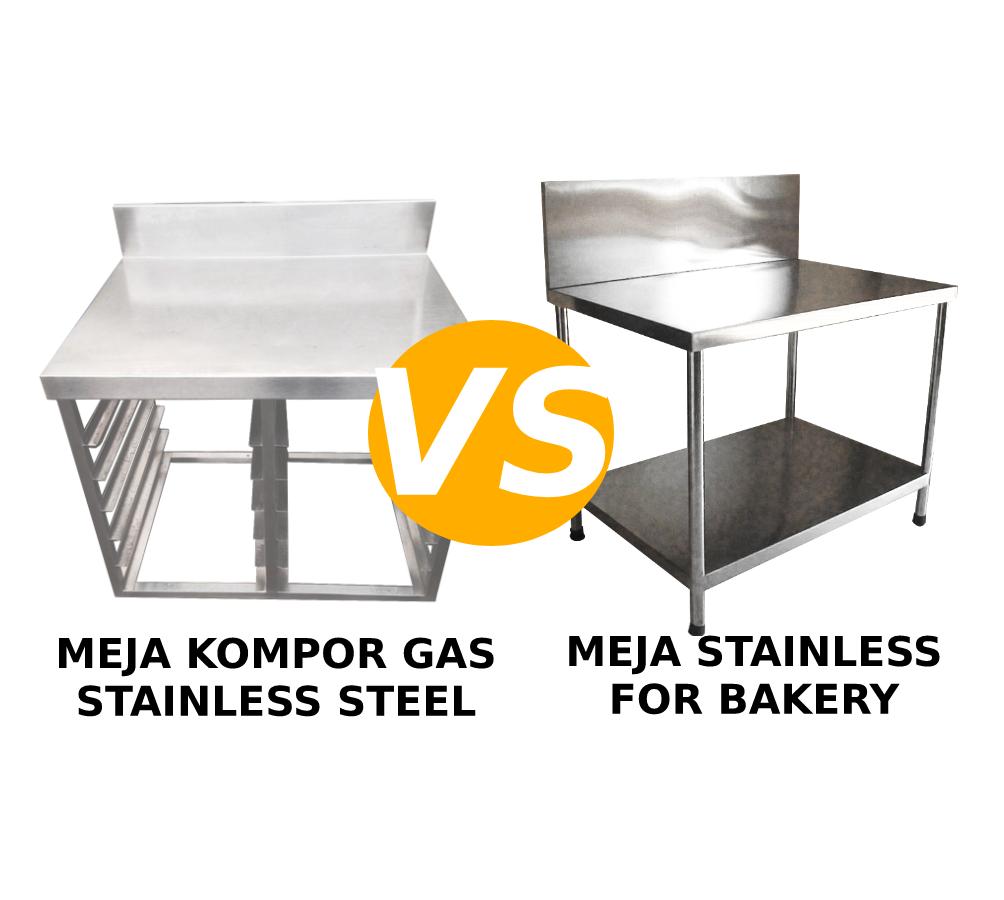 Perbedaan Meja Kompor Stainless dan Meja Stainless For Bakery