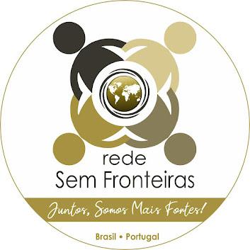 REDE SEM FRONTEIRAS, JUNTOS, SOMOS MAIS FORTES!