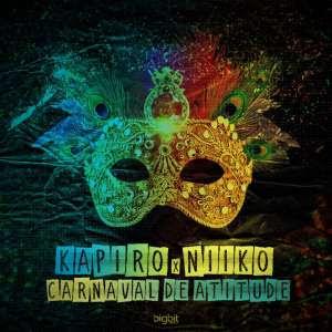 Dj Kapiro & Niiko - Carnaval de Atitude (Afro Beat) [Download]