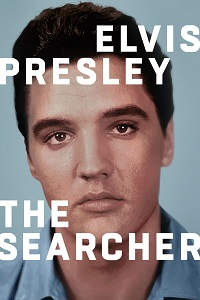 Watch Elvis Presley: The Searcher Online Free in HD