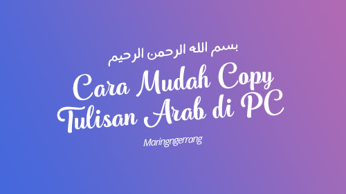 Cara Mudah Copy-Paste Tulisan Arab