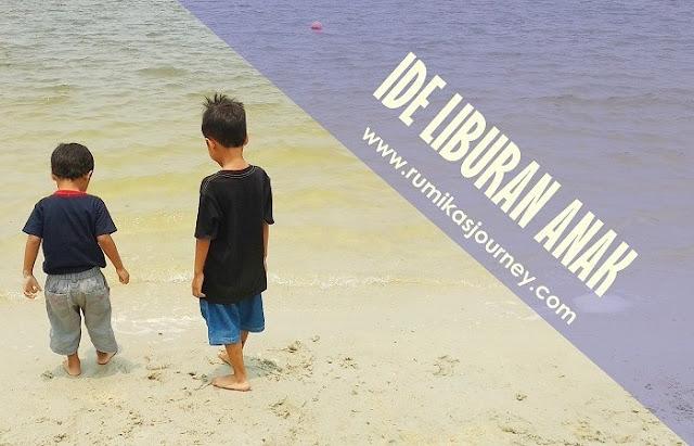 ide-aktivitas-menghabiskan-waktu-liburan-sekolah-anak