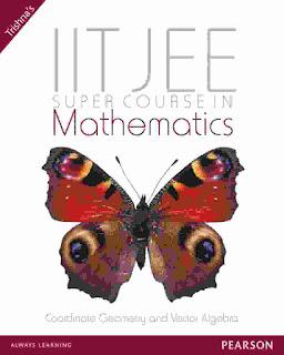 IITJEE Mathematics Super Course By Trishna's Publication