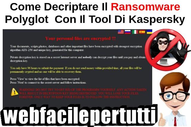 Come Decriptare Il Ransomware Polyglot/MarsJoke Con Il Tool Di Kaspersky